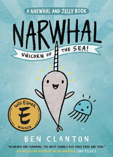 NARWHAL AND JELLY BOOK by Ben Clanton