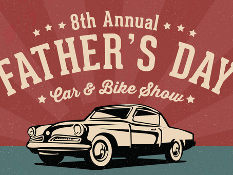 June 17 |  8th Annual Father's Day Car and Bike Show