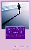 Debra Being Divorced