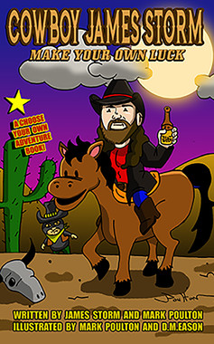 Cowboy James Storm, Make Your Own Luck!
