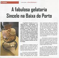 """""""A fabulosa gelataria Sincelo na Baixa do Porto """""""