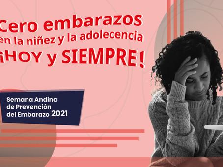 SEMANA ANDINA DE PREVENCIÓN DEL EMBARAZO ADOLESCENTE 2021