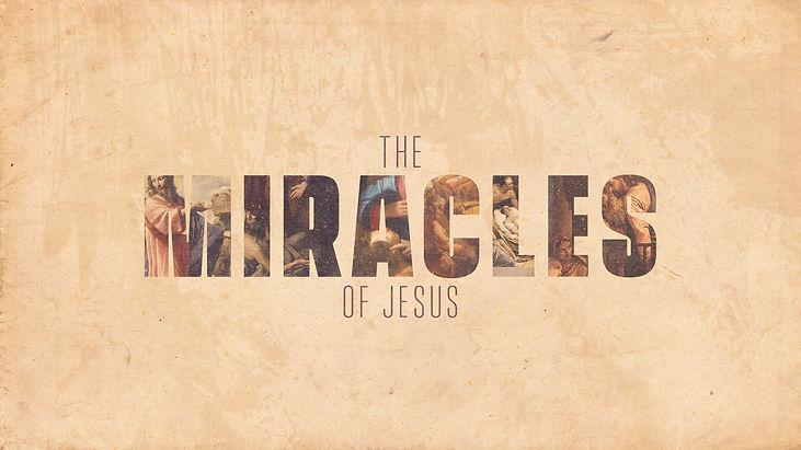 The-Miracles-Of-Jesus_Title-Slide.jpg
