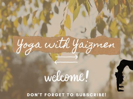 Yoga with Yaizmen: Slow Flow 3/24/20