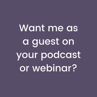 Want me as a guest on your podcast or webinar?