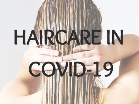 Hair care in Covid-19