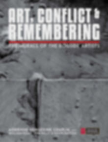 Exhibition Catalogue for 'Art, Conflict & Remembering'
