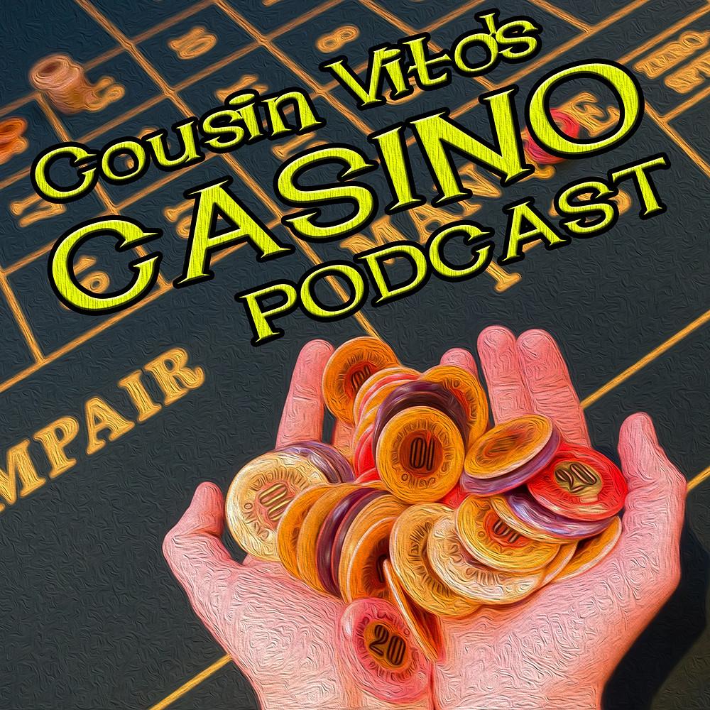 Cousin Vito's Casino Podcast logo chips roulette gambling