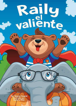 Raily el Valiente (SPANISH Softcover)