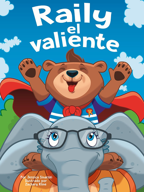 Raily el Valiente (SPANISH Softcover)