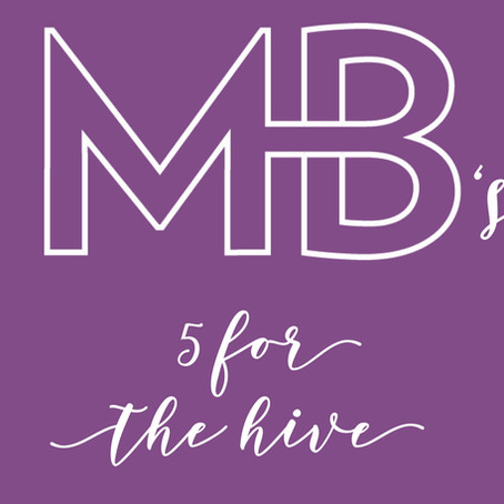 MB's 5 for the Hive with Greg Stamper