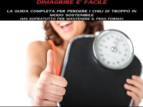 DIMAGRIRE E' FACILE
