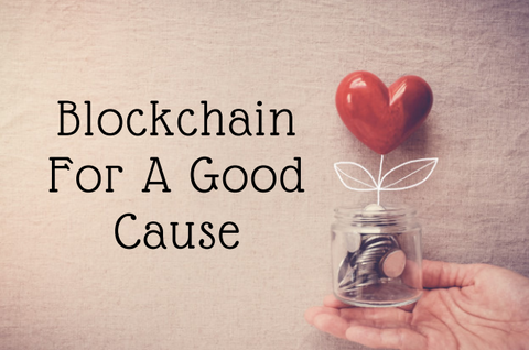 Blockchain For A Good Cause