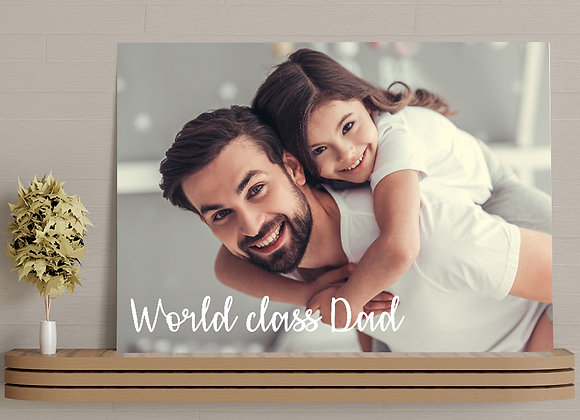Photo canvas - world class Dad (3 fonts)