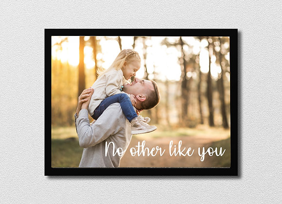 Photo frame - no other like you (3 fonts)