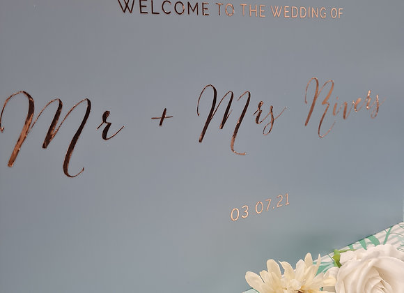 Foiled welcome signs - prices from £40