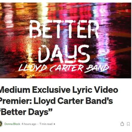 "Medium Exclusive Lyric Video Premier: Lloyd Carter Band's ""Better Days"""