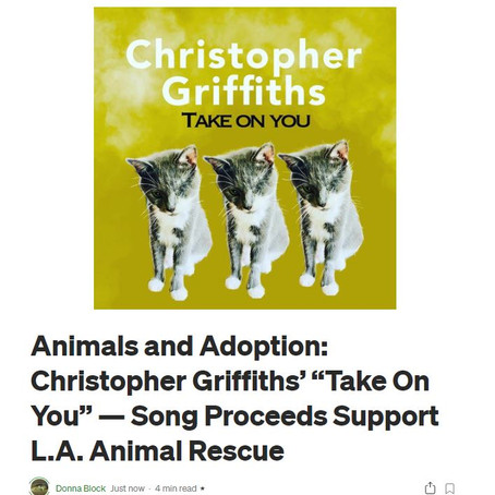 "Animals and Adoption: Christopher Griffiths' ""Take On You""  Song Proceeds Support L.A. Animal Rescue"