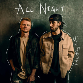 """POP-COUNTRY DUO SIXFORTY1 SHARE NEW SONG """"ALL NIGHT"""""""
