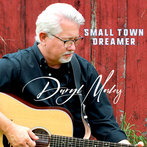 Daryl Mosley's SMALL TOWN DREAMER Album Is Set For November 5 Release
