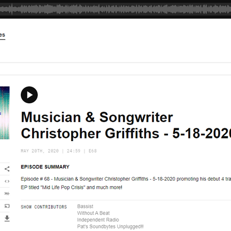 Pat's Soundbytes Unplugged!! Featuring Musician & Songwriter Christopher Griffiths