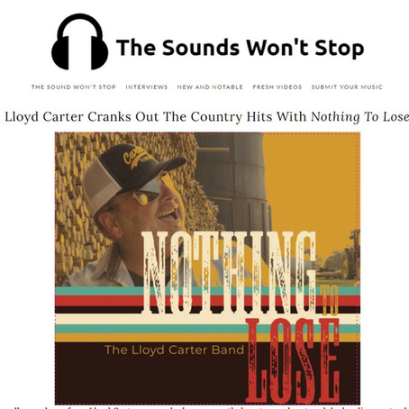 The Sounds Won't Stop: Lloyd Carter Cranks Out The Country Hits With Nothing To Lose
