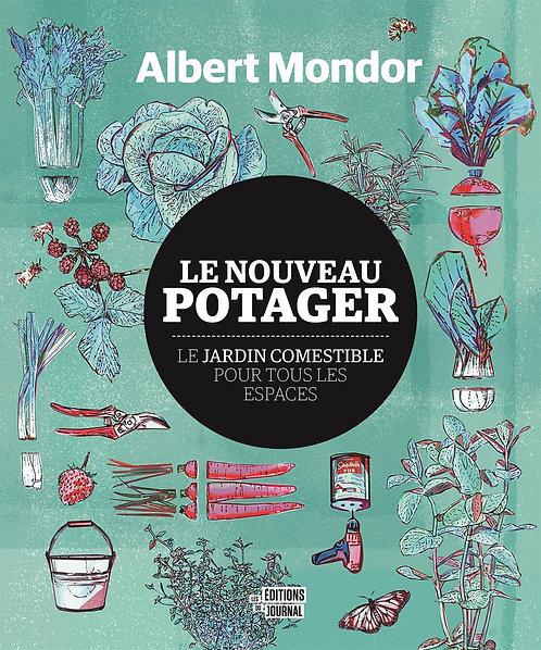 Le Nouveau Potager - Albert Mondor