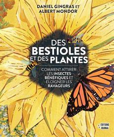 Des bestioles & Des plantes - Albert Mondor & Daniel Gingras