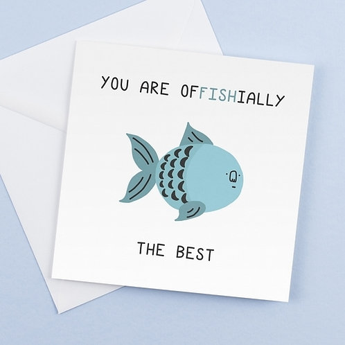 You Are Offishially The Best- Greetings Card