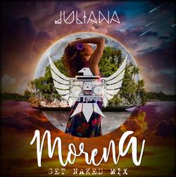 "Juliana ""Morena"" Remix"
