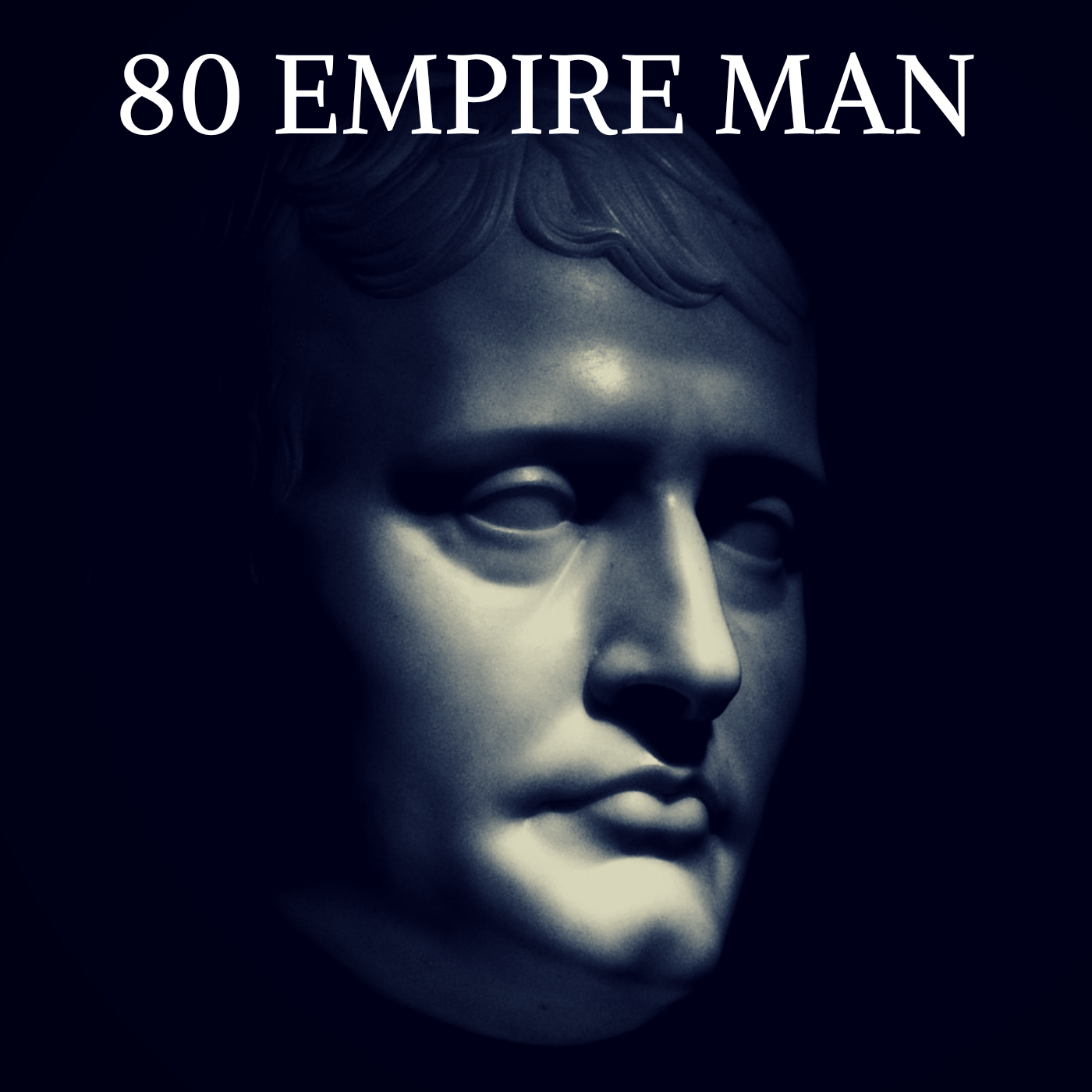 80EMPIRE MAN
