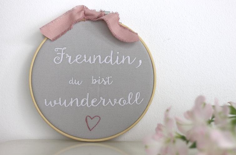 "Stickrahmen/Stickbild ""Freundin, du bist wundervoll"""