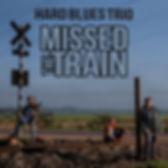 Missed The Train (Single 2020)