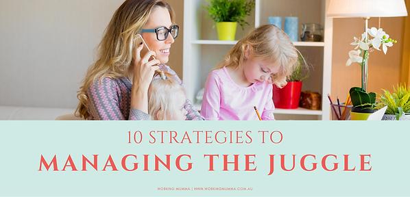 10StrategiestoManagingtheJuggle
