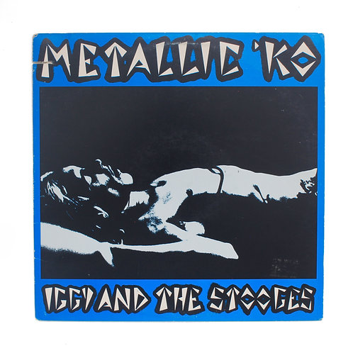 Iggy And The Stooges | Metallic 'KO | France 1978 | Used Lp