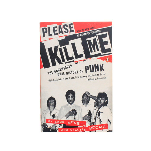 Please Kill Me: The Uncensored Oral History of Punk | 1997 OG | Good+