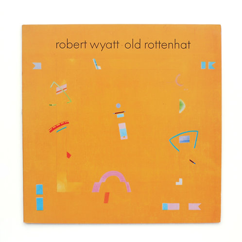 Robert Wyatt ‎– Old Rottenhat | 1986 | Used Lp