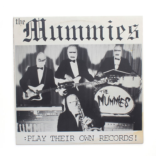 Mummies | Play Their Own Records | OG Estrus | Used LP