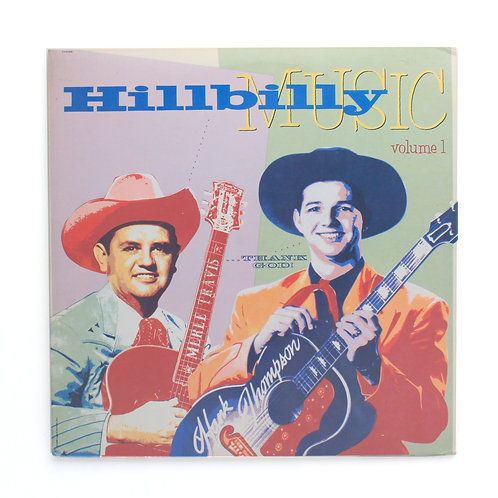 Various ‎| Hillbilly Music...Thank God! Volume 1 | Used 2X Lp