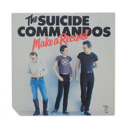 The Suicide Commandos ‎| Make A Record  | 1978 | Used Lp