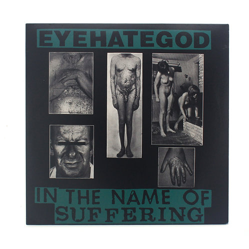 EyeHateGod ‎| In The Name Of Suffering
