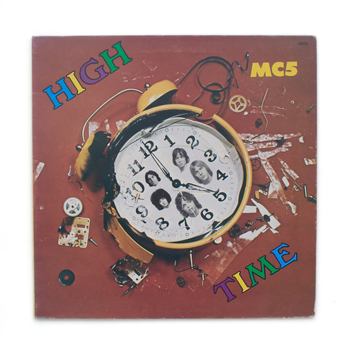 MC5|High Time | 1971 France| Used Lp