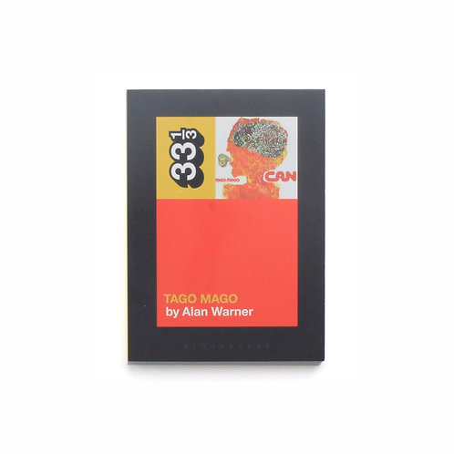 333Sound 33 1/3 Series #152 | Can's Tago Mago | Used Book