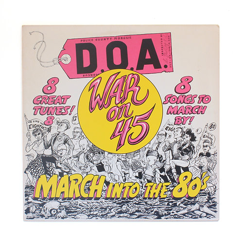 D.O.A. ‎| War On 45| 1982 OG | Used Lp