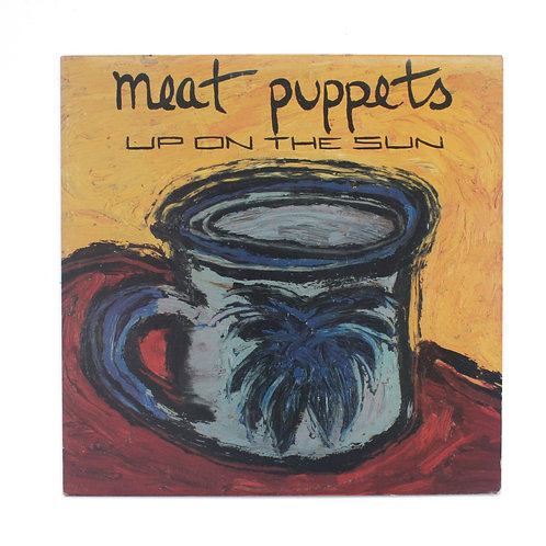 Meat Puppets ‎| Up On The Sun | 1985 1st SST | Ex/Ex