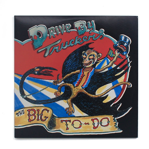 Drive-By Truckers ‎| The Big To-Do | Deluxe Edition | Used Lp