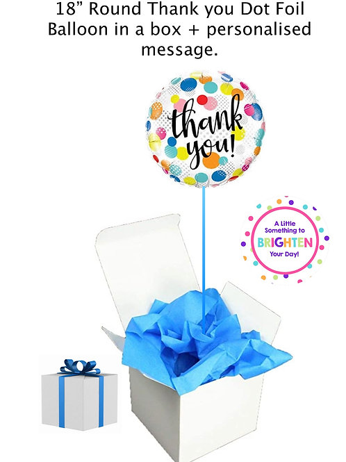 "'thank you' 18"" Foil Dotted Cheerful Balloon in a box +  message"