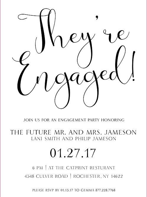 'They Engaged' Black & White + free envelopes