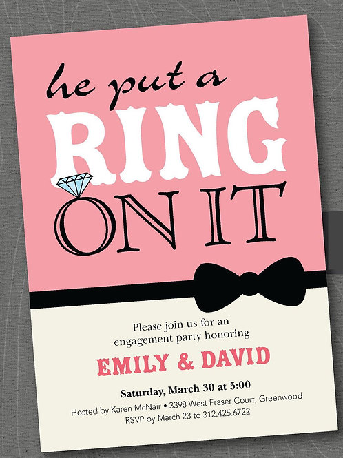 He put a ring on it engagement invites