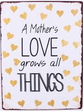 Placa metálica - A mother's love grows all